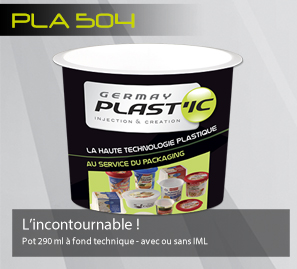 GERMAY PLAST'IC - Pla 504 - L'incontounable ! Pot 290 ml à fond technique - avec ou sans IML